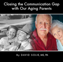 Closing the Communication Gap with Our Aging Parents