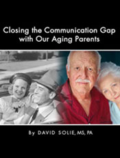 Closing The Communication Gap With Aging Parents