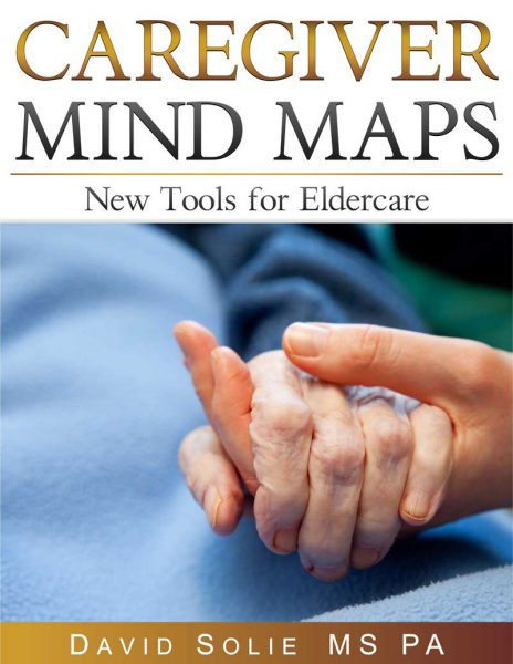 "One-Time Sale of ""Caregiver Mind Maps: New Tools for Eldercare"" Only $1.95"