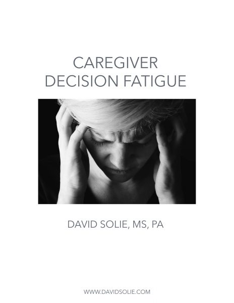 New PDF Booklet: Caregiver Decision Fatigue